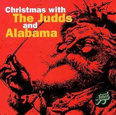 Christmas with the Judd's & Alabama