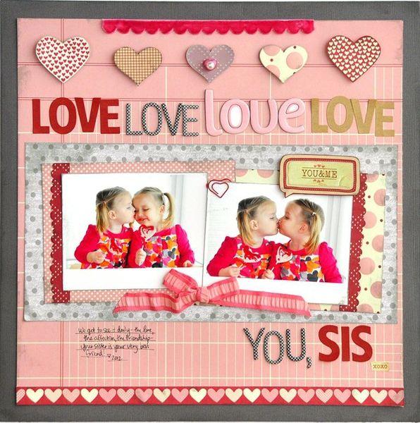 Love….You, Sis!