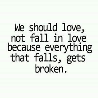 We should Love not fall in love