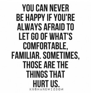 You can never be happy…..